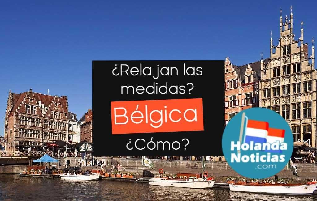 ¿Cómo es el plan anunciado en Bélgica para relajar las medidas?