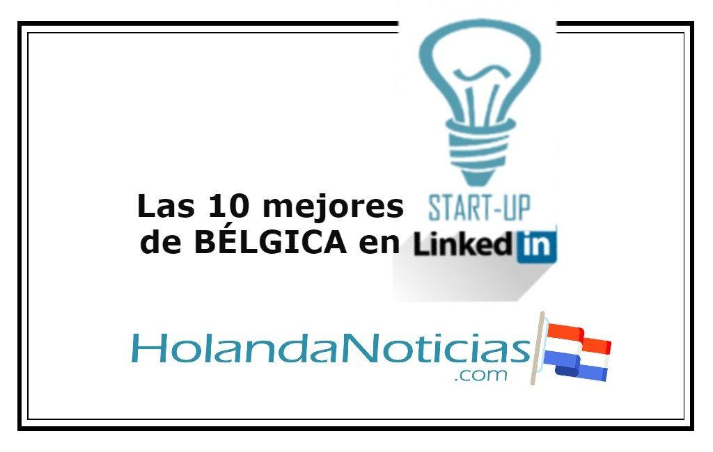 Bélgica y LinkedIn: el Top Startups 2021