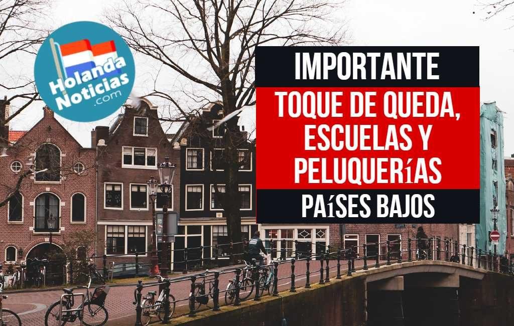 Previsión de toque de queda, escuelas, peluquerías en los Países Bajos.